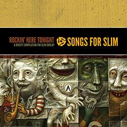 The compilation CD to benefit Slim Dunlap